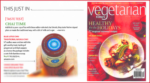 Vegetarian Times Magazine Review of Blue Lotus Chai December 2011