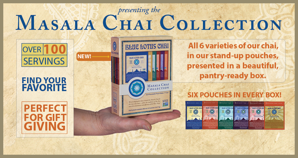 Blue Lotus Chai Has NOW Released The Masala Chai Collectioni ! Click here, read more...
