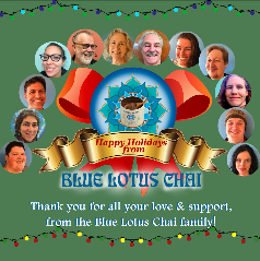 Happy Holidays From Blue Lotus Chai December 2018